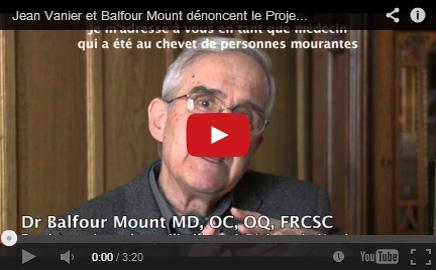 Jean Vanier et Balfour Mount dénoncent le Projet de loi 52